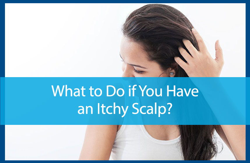 What to Do if You Have an Itchy Scalp? - Avail Dermatology