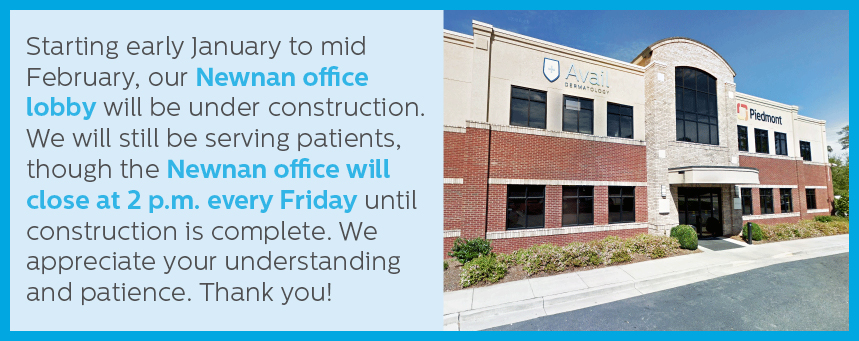 Starting early January to mid February, our Newnan office lobby will be under construction. We will still be serving patients, though the Newnan office will close at 2 p.m. ever Friday until construction is complete. We appreciate your understanding and patience. Thank you!